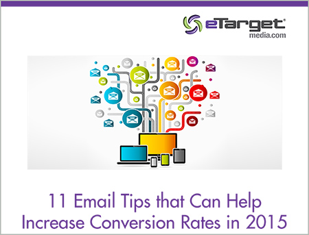 eTargetMedia_11_Tips_Improve_Email_Conversions